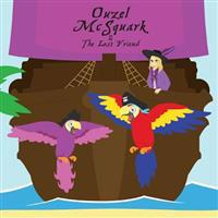 Ouzel McSquark and the Lost Friend
