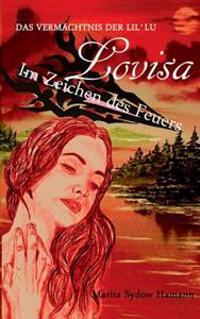 Lovisa - Das Vermächtnis der Lil`Lu  - 2