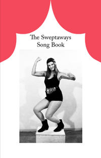 The Sweptaways song book