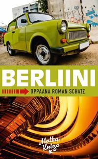 Berliini - Oppaana Roman Schatz