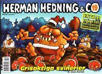 HERMAN HEDNING & CO 19-GRISAKTIGA SVINERIER