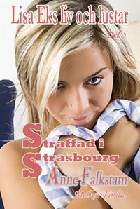 Lisa Eks liv och lustar - Del 5 -  Straffad i Strasbourg