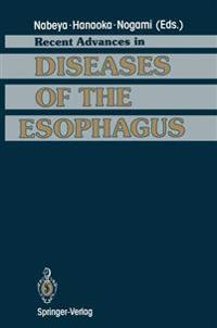 Recent Advances in Diseases of the Esophagus
