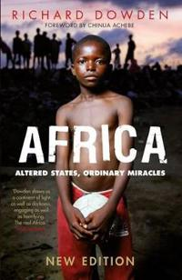 Africa - altered states, ordinary miracles