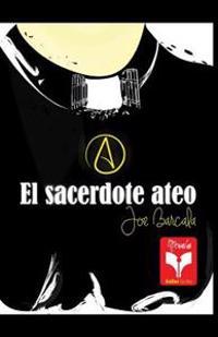 El Sacerdote Ateo: Coleccion Herejias