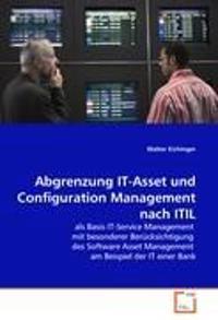 Abgrenzung IT-Asset Und Configuration Management Nach ITIL