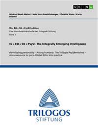 IQ + Eq + SQ = Psyq - The Integrally Emerging Intelligence