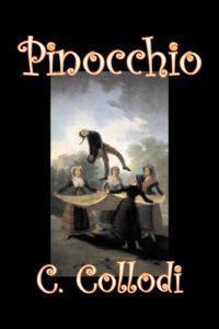 Pinocchio by Carlo Collodi, Fiction, Action & Adventure