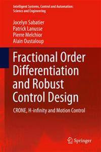 Fractional Order Differentiation and Robust Control Design