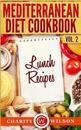 Mediterranean Diet Cookbook: Vol.2 Lunch Recipes