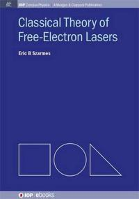 Classical Theory of Free-electron Lasers