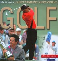 Golf - suuret turnaukset, suuret voittajat
