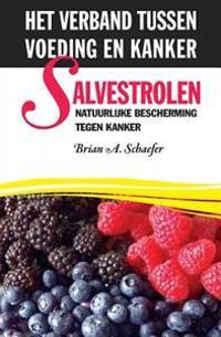 Salvestrolen: Natuurlijke Bescherming Tegen Kanker: Het Verband Tussen Voeding En Kanker