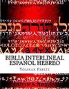 Biblia Interlineal Espanol Hebreo: Para Leer En Hebreo