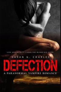 Defection: Lies and Secrets Under the Red Moon