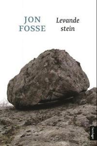 Levande stein - Jon Fosse pdf epub