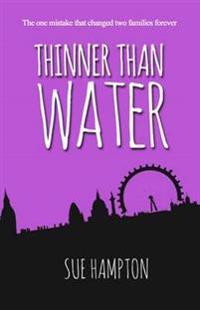 Thinner Than Water
