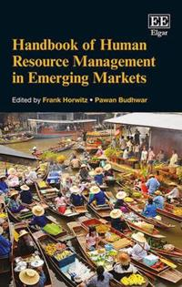Handbook of Human Resource Management in Emerging Markets