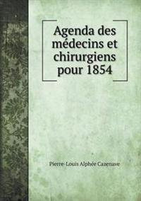 Agenda Des Medecins Et Chirurgiens Pour 1854