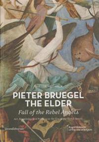 Pieter Bruegel the Elder: Fall of the Rebel Angels