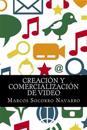 Creacion y Comercializacion de Video