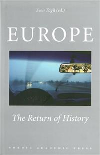 Europe: The Return of History