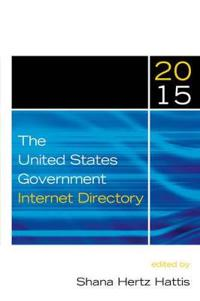The United States Government Internet Directory 2015