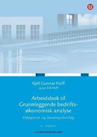 Arbeidsbok til Grunnleggende bedriftsøkonomisk analyse