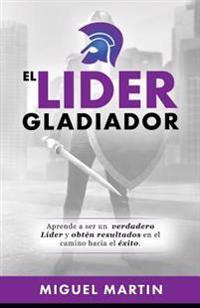 El Lider Gladiador