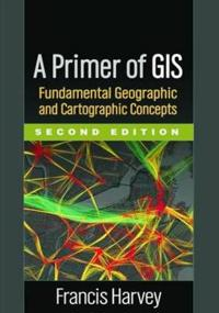 A Primer of Gis