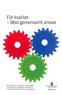 För kvalitet - med gemensamt ansvar. SOU 2015:17 : Betänkande från För Med-utredningen