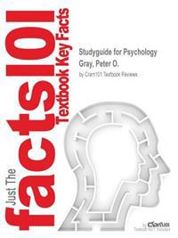 Studyguide for Psychology by Gray, Peter O., ISBN 9781464141959