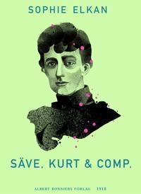 Säve, Kurt & comp.