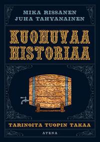Kuohuvaa historiaa - Tarinoita tuopin takaa