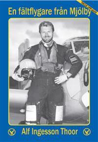 En fältflygare från Mjölby, tredje upplagan