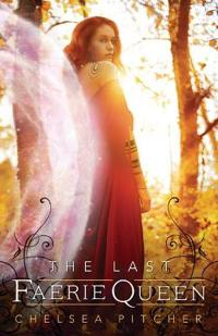 The Last Faerie Queen