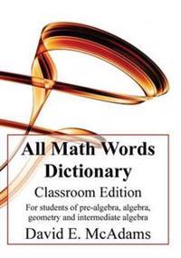 All Math Words Dictionary - Classroom Edition