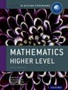 Ib Mathematics Higher Level Course Book: Oxford Ib Diploma Program