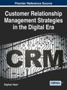 Customer Relationship Management Strategies in the Digital Era