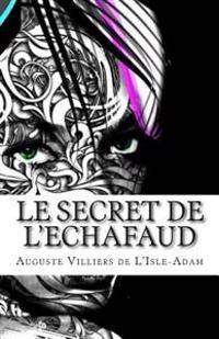 Le Secret de L'Echafaud