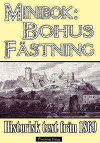 Minibok: Bohus fästning 1869