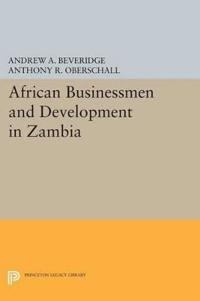 African Businessmen and Development in Zambia