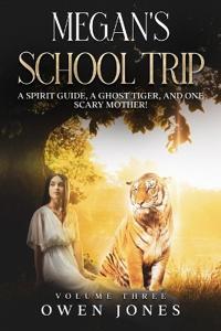 Megan's School Trip