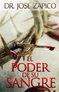 El Poder de Su Sangre