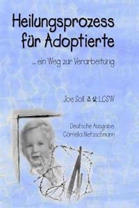 Heilungsprozess Fur Adoptierte: Ein Weg Zur Verarbeitung