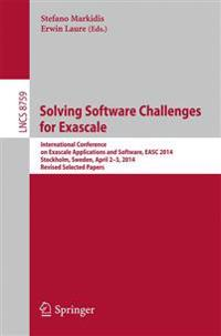 Solving Software Challenges for Exascale