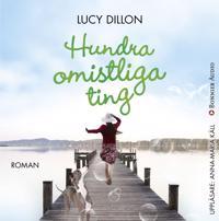 Hundra omistliga ting - Lucy Dillon - böcker (9789174131383)     Bokhandel