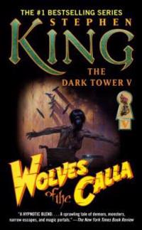 The Dark Tower V: Wolves of the Calla