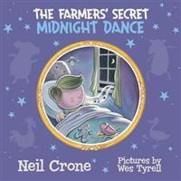 The Farmers' Secret Midnight Dance