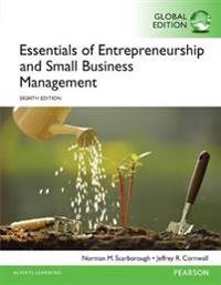Essentials of entrepreneurship and small business management, global editio